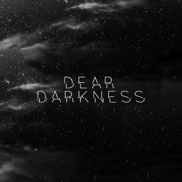 edito-Dear-Darkness_THUMB